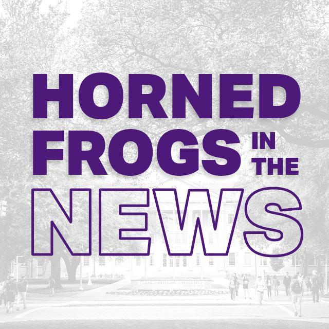 www.tcu.edu: Horned Frogs in the News, June 21 - July 1